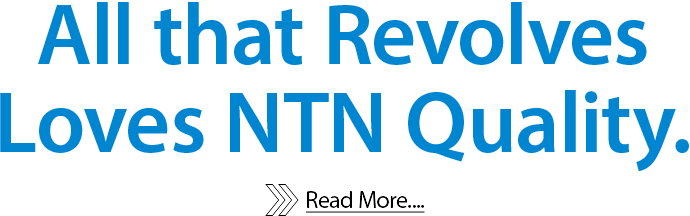 NTN Global | bearings, driveshafts, and precision equipments
